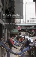 Social Works: The Infrastructural Politics of Performance