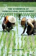 Economics of Agricultural Development: 2nd Edition (Routledge Textbooks in Environmental and...