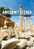 Ancient Cities: The Archaeology of Urban Life in the Ancient Near East and Egypt, Greece and...