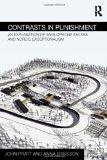 Contrasts in Punishment: An explanation of Anglophone excess and Nordic exceptionalism (Rout...