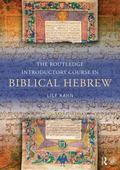 Biblical Hebrew Brought to Life
