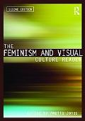 The Feminism and Visual Culture Reader: Second Edition (In Sight: Visual Culture)