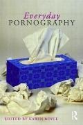 Everyday Pornographies