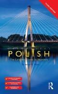 Colloquial Polish: The Complete Course for Beginners (Colloquial Series (Book Only)) (Polish...