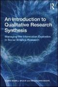 An Introduction to Qualitative Research Synthesis: Managing the Information Explosion in Soc...