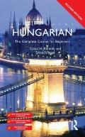 Colloquial Hungarian : The Complete Course for Beginners