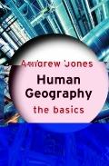 Human Geography : The Basics