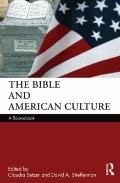 Bible and American Culture : A Sourcebook