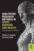 Qualitative Research Methods in Sport Exercise and Health