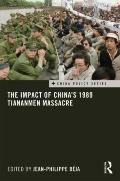 Impact of China's 1989 Tiananmen Massacre
