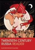 Twentieth Century Russia Reader
