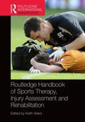 Routledge Handbook of Sports Therapy Injury Assessment and Rehabilitation