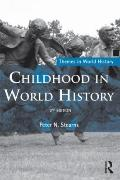 Childhood in World History (Themes in World History)