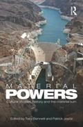 Material Powers : Cultural Studies, History and the Material Turn