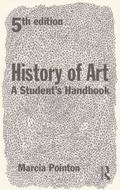 History of Art : A Students' Handbook