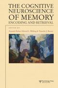 Cognitive Neuroscience of Memory : Encoding and Retrieval