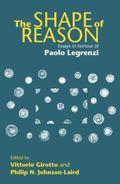 Shape of Reason : Essays in Honour of Paolo Legrenzi