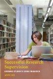 Successful Research Supervision: Advising students doing research