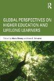 Higher Education and Lifelong Learning in a Changed World Order: International Perspectives