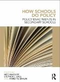 Policy Enactments in the Secondary School : Theory and Practice