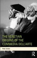 Venetian Origins of the Commedia Dell'Arte