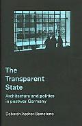 Transparent State Architecture And Politics In Postwar Germany