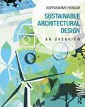 Sustainable Architectural Design : An Overview