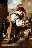 Madness : A History