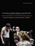 The Routledge Drama Anthology: Modernism to Contemporary Performance