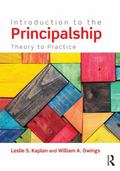 Introduction to the Principalship : Theory to Practice