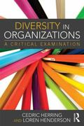 Diversity in Organizations : A Critical Examination