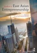 Handbook of East Asian Entrepreneurship
