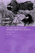 Ethics of Aesthetics in Japanese Cinema And Literature Polygraphic Desire
