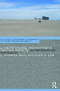 Understanding and Managing Tourism Impacts: An Integrated Approach (Contemporary Geographies...