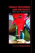 Female Terrorism and Militancy