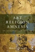 Art Religion and Amnesia