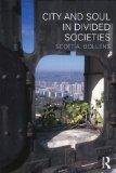 City and Soul in Divided Societies (Planning, History and Environment Series)