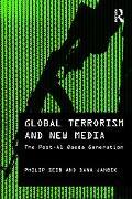 Global Terrorism and New Media: The Post Al-Qaeda Generation (Media, War and Security)
