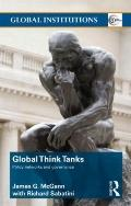 Think Tanks: Catalysts for Democratization and Market Reform (Global Institutions)