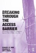 Breaking Through the Access Barrier: How Academic Capital Formation Can Improve Policy in Hi...