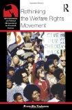 Rethinking the Welfare Rights Movement (American Social and Political Movements of the 20th Century)