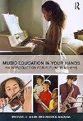 In Your Hands: Foundations of Music Education