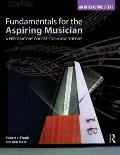 Fundamentals for the Aspiring Musician : A Preparatory Course in Music Theory
