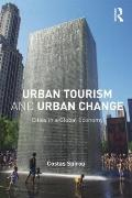 Urban Tourism and Urban Change : Cities in a Global Economy