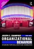 Organizational Behavior: Integrating Individuals, Groups, and Organizations