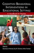 Cognitive-Behavioral Interventions in Educational Settings : A Handbook for Practice