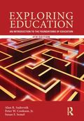 Exploring Education : An Introduction to the Foundations of Education
