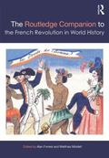 Routledge Companion to the French Revolution in World History