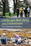 Landscape, Well-Being and Environment