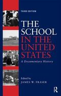 School in the United States : A Documentary History